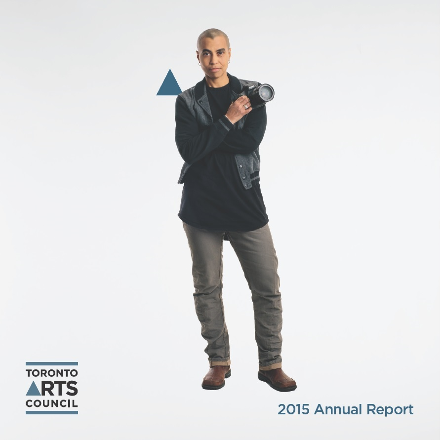 Toronto Arts Council 2015 Annual Report