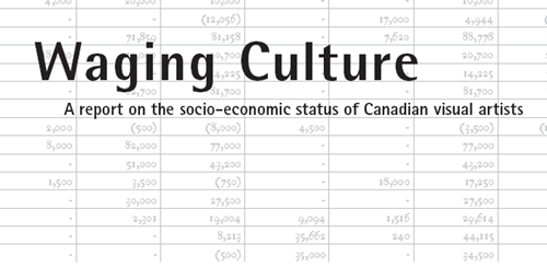 Waging Culture: A Report on the Socio-Economic Status of Canadian Visual Artists (2009)